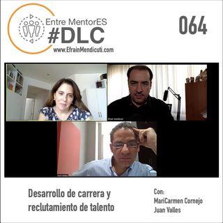 EntreMentorES #DLC Episodio 064 - Desarrollo de carrera y reclutamiento de talento