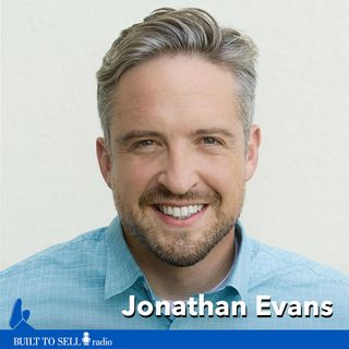Ep 251 Jonathan Evans - Sociopaths & Imposters: How To Sell Your Baby To A Giant