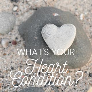 What's Your Heart Condition?