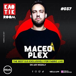 MACEO PLEX - KAOTIK ROOM (Ellum Radio) EP. 037