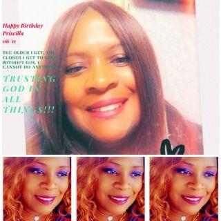 Priscilla's Birthday and Stores Announcement 06/11