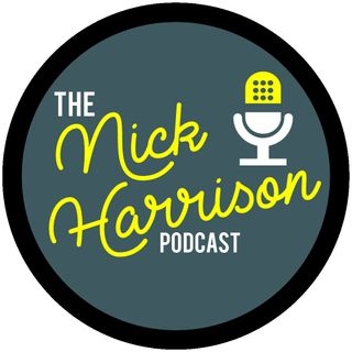The Nick Harrison Podcast