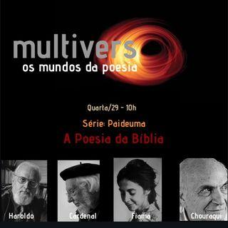 Episódio 3 - Multiverso - Os Mundos da Poesia/ Paideuma: Poesia na Bíblia