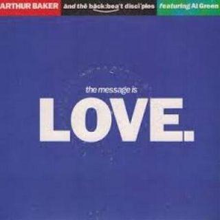 Arthur Baker feat.  Al Green - The Message Is Love