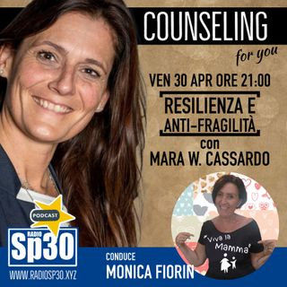 #vivalamamma - Counseling for you - Resilienza ed Anti-Fragilità