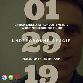 Underground Reggie Interview With Ashley Scott Meyers (1.29.19)