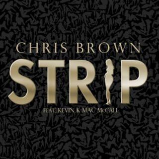 STRIP/WHO SHOT YA CHRIS BROWN MASH UP