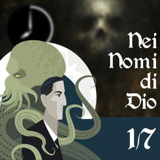 Dare Nomi agli Dei è un Mestiere Pericoloso - #Lovecraftesque 1/7