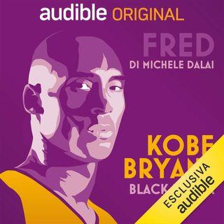 Fred. Kobe Bryant, Black Mamba - Michele Dalai