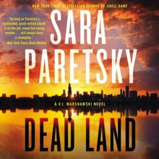 Sara Paretsky DEAD LAND (V.I. Warshawski #20) and Liz Decker Caprichos Books