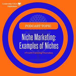 Niche Marketing: Examples of Niches | Lakeisha McKnight