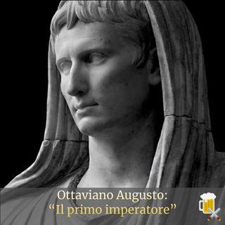 """Caio Giulio Cesare Ottaviano Augusto: """"Il primo imperatore"""""""