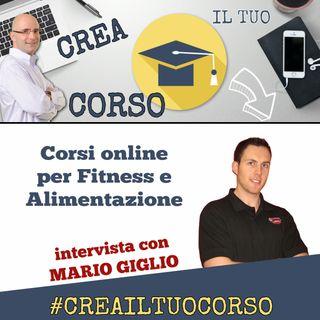#STORIE02: Mario Giglio (Fitness & Alimentazione)