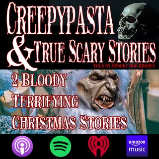 Two Bloody Terrifying Christmas Stories