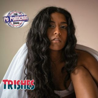 Episode 462 - TRISHES @trishesmusic