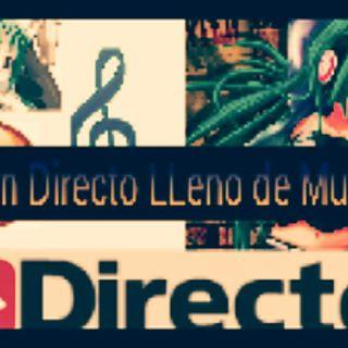 Un Directo Lleno De Musica / Musica Monst3rYT / Hola A Todos