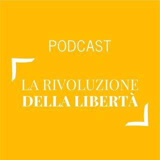 #233 - La rivoluzione della libertà | Buongiorno Felicità!