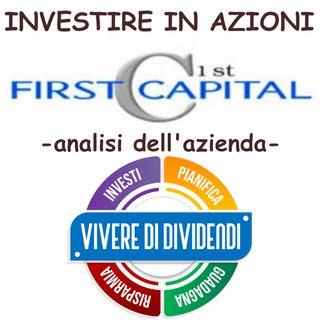 INVESTIRE IN AZIONI FIRST CAPITAL   analisi dell'azienda