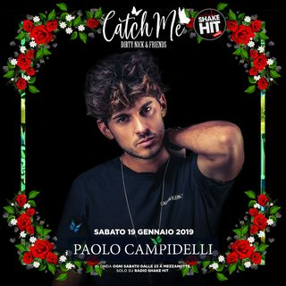 Catch Me Radioshow #006 - Paolo Campidelli (Guest Mix)