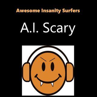 AI Scary