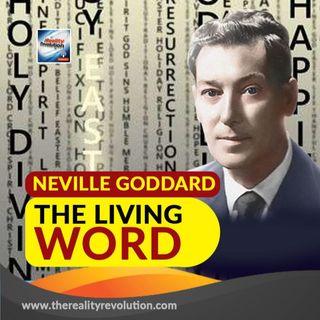 Neville Goddard The Living Word