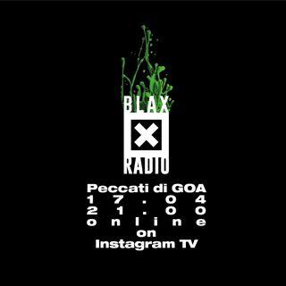 Blax Radio 1704 | Peccati di GOA