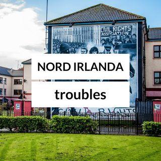 Troubles in Nord Irlanda