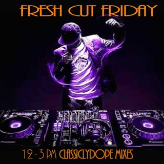 Fresh Cut Friday Presents:  Jay B Fresh