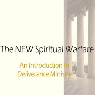The NEW SPIRITUAL WARFARE Part One