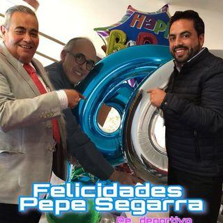 Feliz Cumpleaños al único e inigualable Pepe Segarra en Espacio Deportivo de la Tarde 26 de Octubre 2020