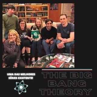 THE BIG BANG THEORY - Uma das melhores séries!