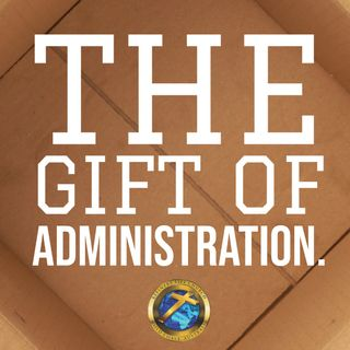 What is the spiritual gift of administration?
