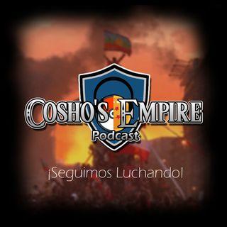 Cosho's Empire #44 (Express): ¡Seguimos Luchando!