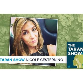 The Taran Show 18 | Nicole Cesternino