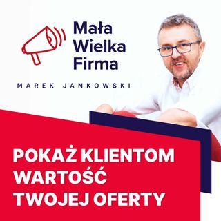 271: Budowanie wartości oferty – Wojciech Herra