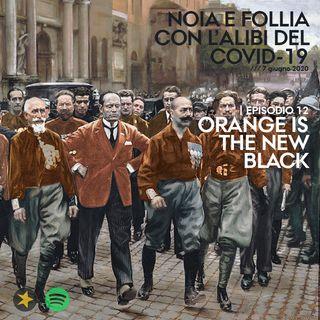 Episodio 12 - Orange is the new black