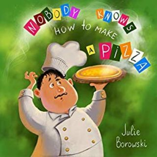 BONUS: Nobody Knows How to Make a Pizza with Julie Borowski