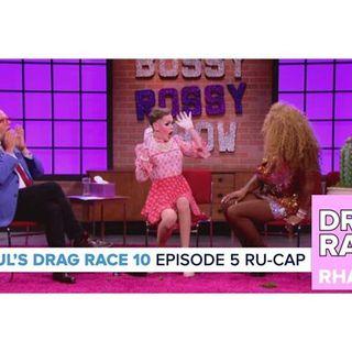 RuPaul's Drag Race Season 10 | Episode 5 Ru-Cap