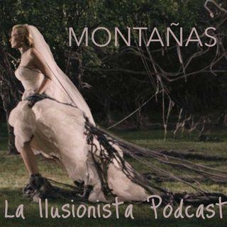 La Ilusionista desde el sótano: Montañas
