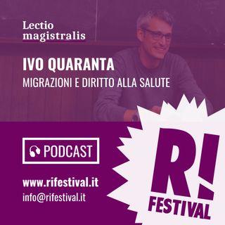 """Ivo Quaranta, """"Migrazioni e diritto alla salute"""" - RiFestival 2018"""
