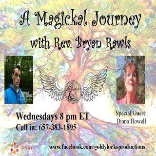 A Magickal Journey Show ~ Special Guest: Diana Howell ~ 6Dec2017