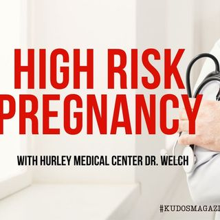 Maternal Fetal Medicine High Risk Pregnancy, Dr Welch Hurley Medical Center