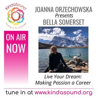 Turning Passions for Hiking & Yoga Into a Career | Bella Somerset on Live Your Dream with Joanna Orzechowska