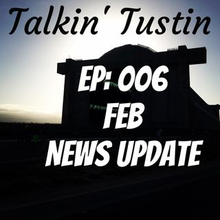 EP:006 Feb News Update