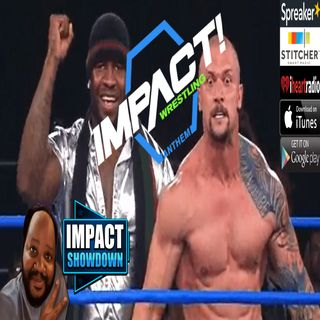 IMPACT WRESTLING 1-11-2019 Reaction Aftershow: Killer Kross Rules! IMPACT SHOWDOWN