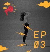 EP 03 - Como Ficar em pé no dia mal - Guimel Bilac