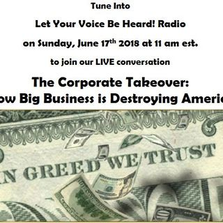 The Corporate Takeover: How Big Business is Destroying America