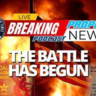 NTEB PROPHECY NEWS PODCAST: The Gloves Are Off As The Great Civil War Battle We Warned You Was Coming Has Now Begun In Earnest