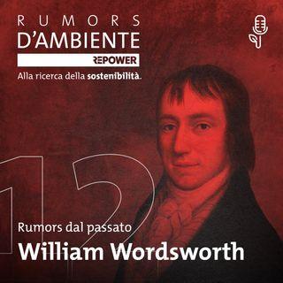 William Wordsworth: il poeta del paesaggio