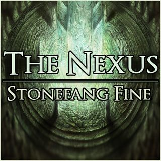 The Nexus 009 - Stonefang Fine